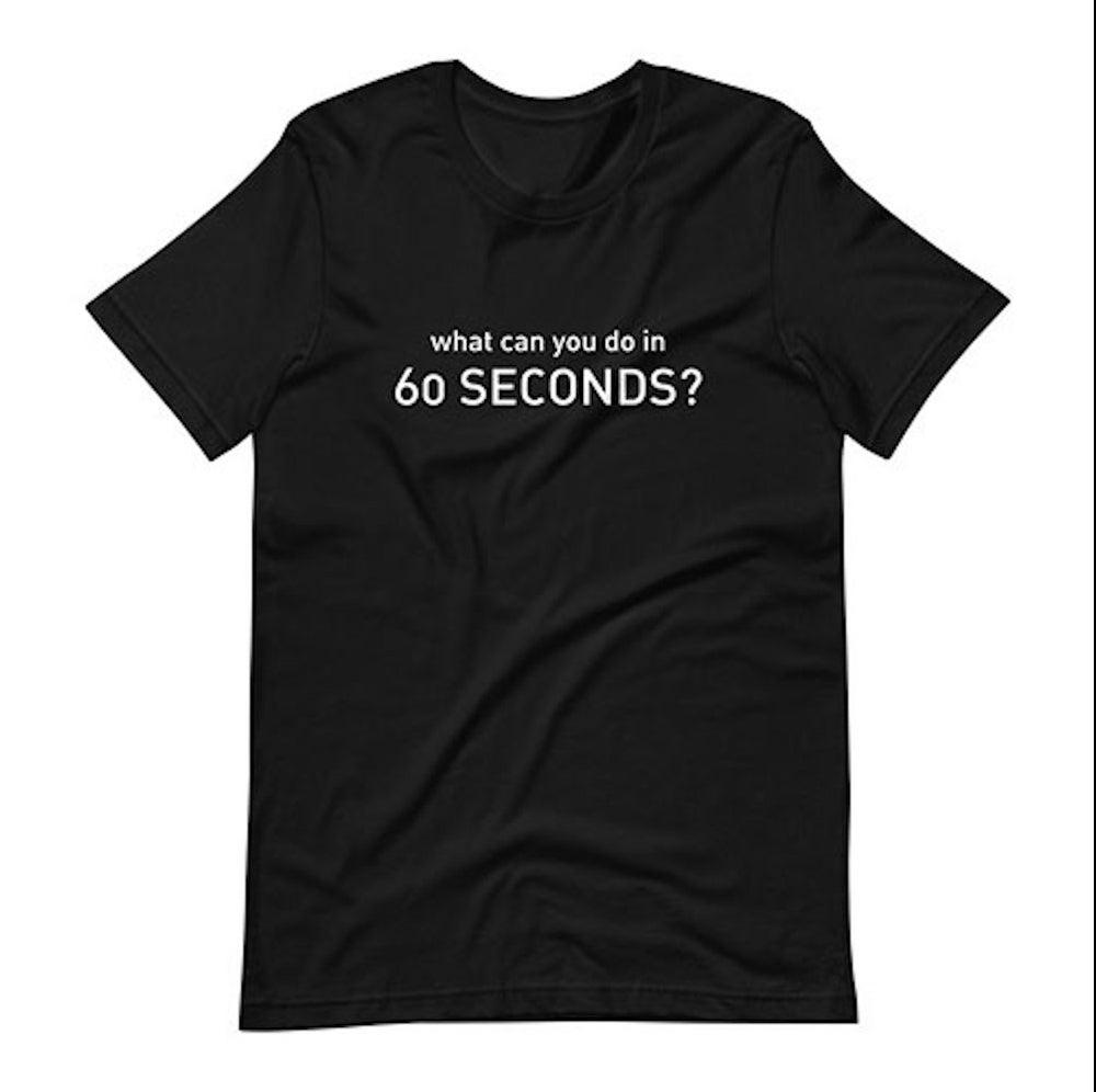 Camiseta ¿Qué puedes hacer en 60 segundos?